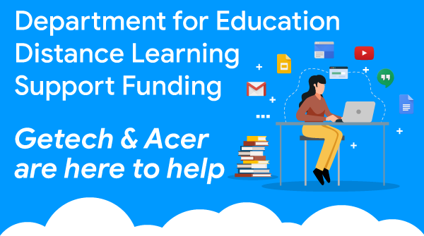 DfE Distance Learning Support Funding - Getech & Acer are here to help